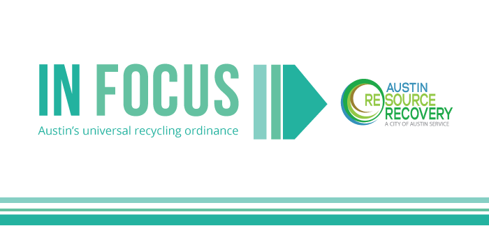 In Focus: Austin's Universal Recycling Ordinance