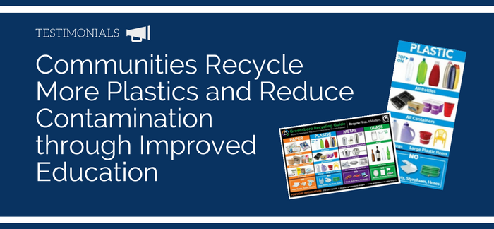 Communities recycle more plastics and reduce contamination through improved education